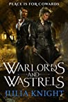Warlords and Wastrels (The Duelists Trilogy #3)