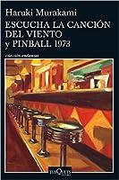 Escucha la canción del viento y Pinball 1973 (El Rata, #1-2)