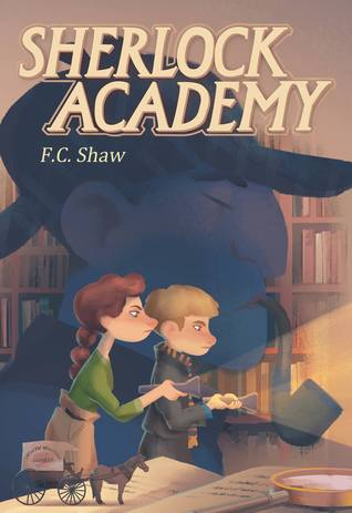 Sherlock Academy by F.C. Shaw
