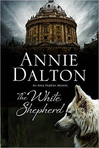 The White Shepherd (Oxford Dogwalkers Mystery, #1)