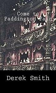 Come to Paddington Fair