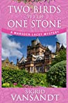 Two Birds with One Stone (Marsden-Lacey Mystery #1)