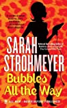 Bubbles All The Way (Bubbles Yablonsky, #6)