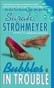 Bubbles In Trouble (Bubbles Yablonsky, #2)