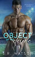 The Object of His Desire