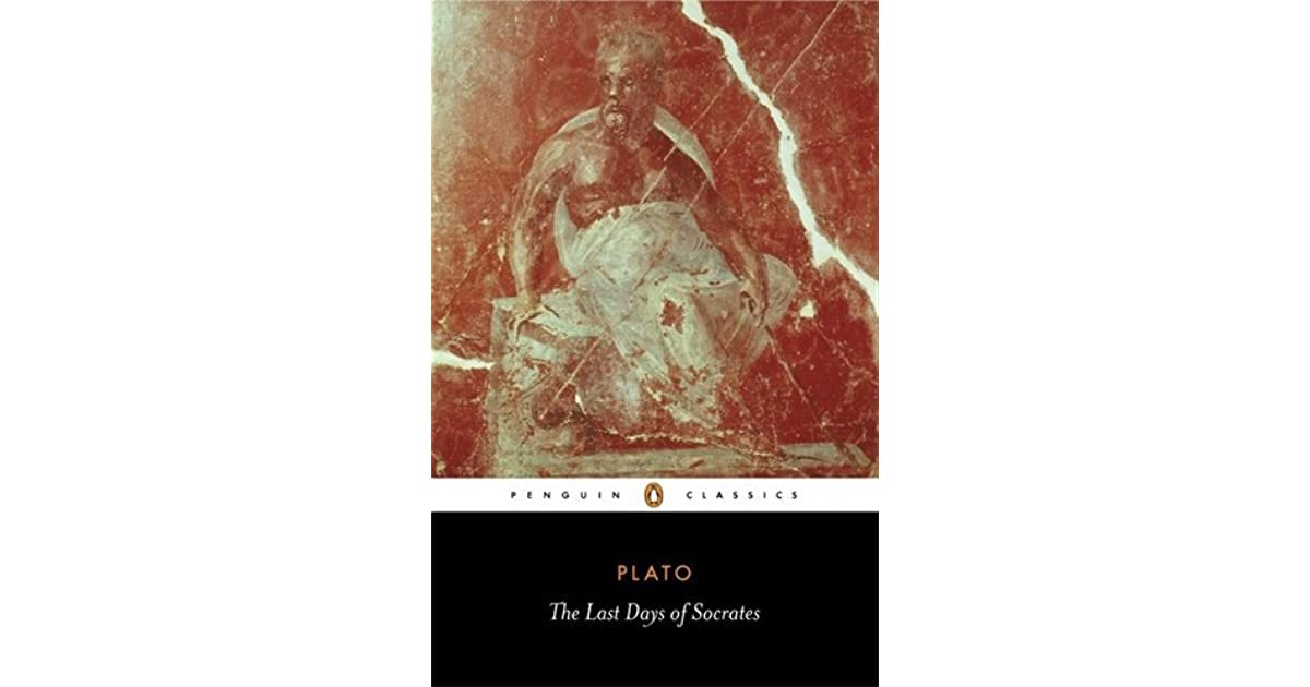 an analysis of death of socrates in the last days of socrates by plato