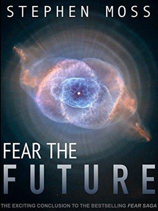 Fear the Future