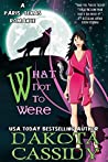 What Not To Were (Paris, Texas Romance #2)