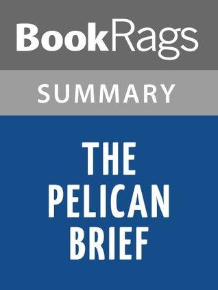 The Pelican Brief by John Grisham   Summary & Study Guide