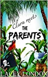 Clara Meets The Parents (Clara Andrews, #2)