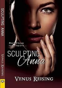 Sculpting Anna