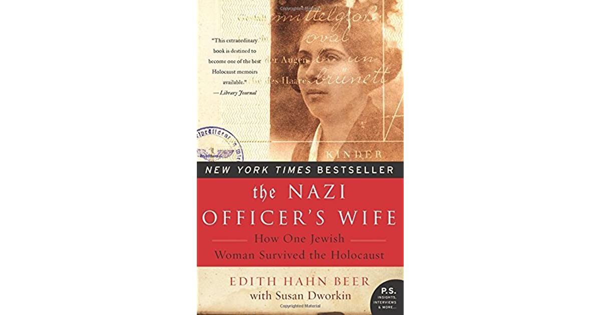 a biography and life work of edith hahn beer a holocaust survivor The nazi officer's wife: how one jewish woman survived the holocaust by edith h beer 42 of 5 stars (paperback 9780688177768.