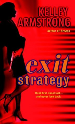 Exit Strategy by Kelley Armstrong