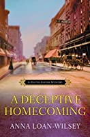 A Deceptive Homecoming (A Hattie Davish Mystery Book 4)
