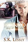 Ruined: Loving An Alpha Male Series #1