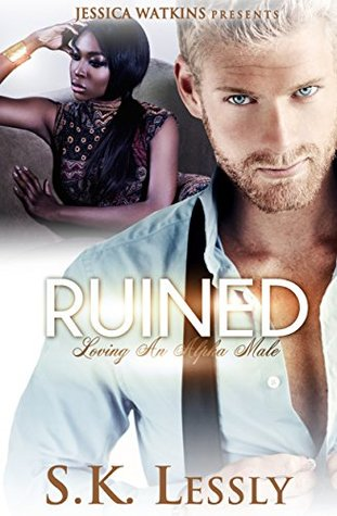 Ruined by S.K. Lessly