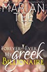 Forever and Ever, My Greek Billionaire (Stravros and Willow, #3)
