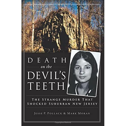 Death on the Devil's Teeth: The Strange Murder That Shocked