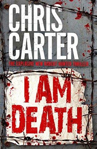 I Am Death by Chris Carter