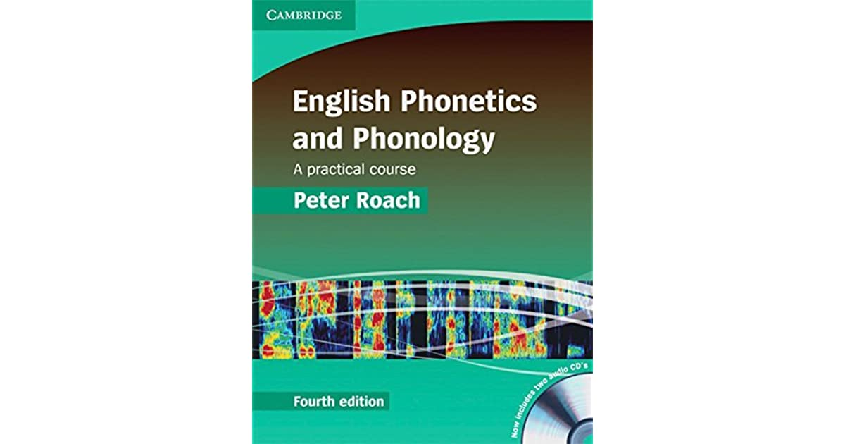 English phonetics and phonology fourth edition a practical course english phonetics and phonology fourth edition a practical course by peter roach fandeluxe Images