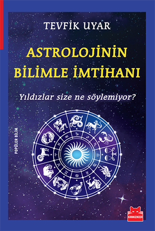 Astrolojinin Bilimle İmtihanı