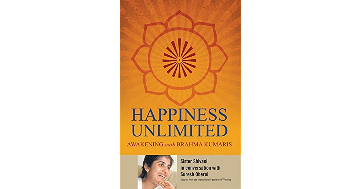 Happiness Unlimited by Sister Shivani