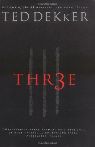 Ebook Thr3e By Ted Dekker