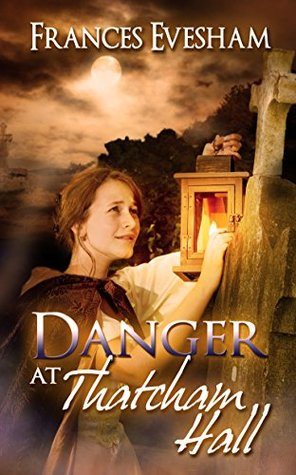 Danger at Thatcham Hall (Thatcham Hall Mysteries)