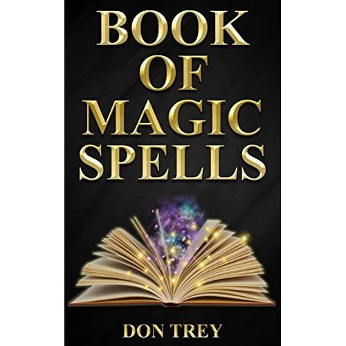 Book of Magic Spells by Don Trey