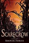 Scarecrow by Rhonda Parrish
