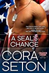 A SEAL's Chance (The Heroes of Chance Creek, #6)