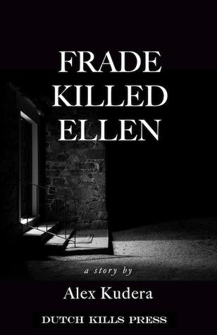 Frade Killed Ellen