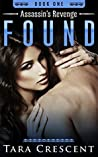 Found (Assassin's Revenge #1)
