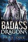 Badass Dragons: Part One