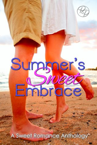 Summer's Sweet Embrace: A Sweet Romance Anthology
