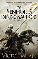 Os Senhores dos Dinossauros (Os Senhores dos Dinossauros, #1)