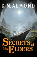 Secrets of the Elders (Chronicles of Acadia: Book I)