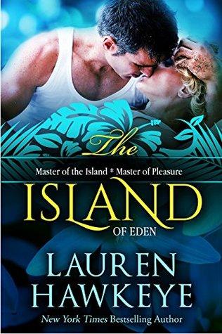 The Island of Eden: Master of the Island / Master of Pleasure (Invitation to Eden #0.5, 20)