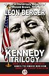 The Kennedy Trilo...
