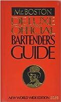 Mr. Boston Deluxe Official Bartender's Guide
