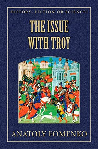 The Issue with Troy (History: Fiction or Science? Book 6)