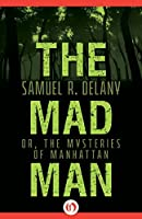 The Mad Man By Samuel R Delany