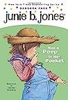 Junie B. Jones Has a Peep in Her Pocket (Junie B. Jones, #15)