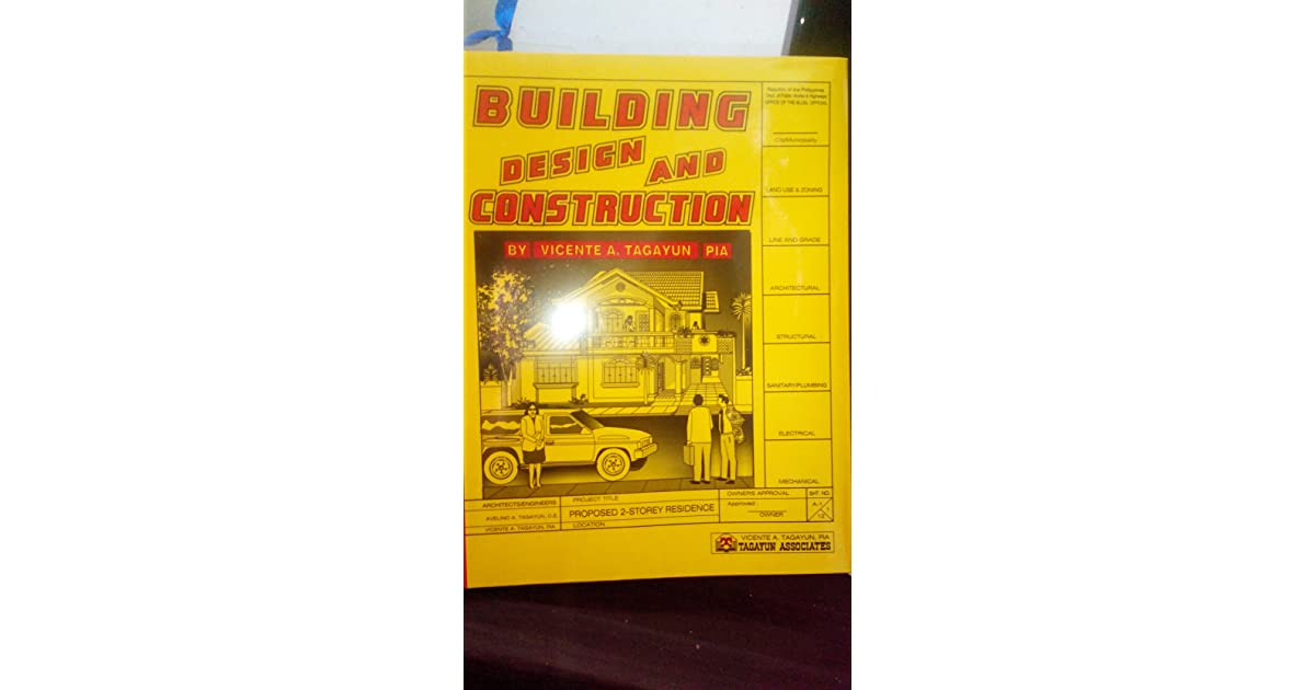 Building Design and Construction by Vicente A  Tagayun