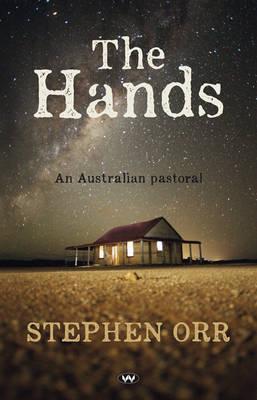 The Hands: An Australian Pastoral