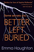 Better Left Buried