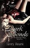 Dark Bonds (The Sebastian Trilogy, #2)
