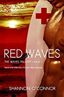 Red Waves (Red Waves Trilogy Book 1)