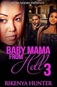 Baby Mama From Hell 3