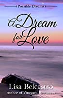 A Dream for Love (Possible Dreams Book 1)
